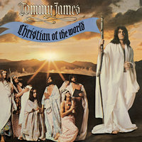 Christian Of The World — Tommy James