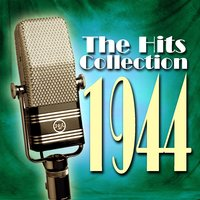 The Hits Collection 1944 — сборник
