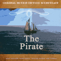 Original Motion Picture Soundtrack: The Pirate (1948) — сборник