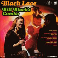 Black Lace — Bill Black's Combo