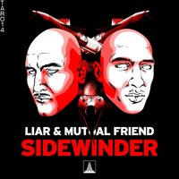 Sidewinder — Liar, Mutual Friend, Liar & Mutual Friend