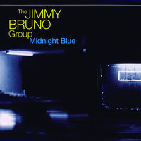 Midnight Blue — The Jimmy Bruno Group