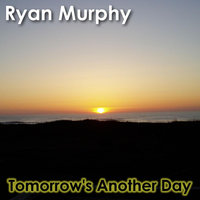 Tomorrow's Another Day — Ryan Murphy