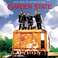Garden State - Music From The Motion Picture — саундтрек