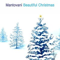 Beautiful Christmas — Mantovani & His Orchestra