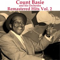 Remastered Hits, Vol. 2 — Count Basie & His Orchestra