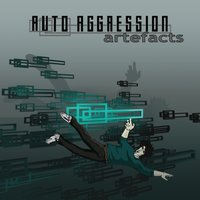 Artefacts — Auto Aggression