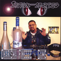 Charisma, Finesse & Game — Intox-Icated