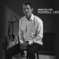 What Do I Do — Russell Lee