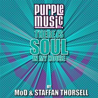 There Is Soul in My House - Mod & Staffan Thorsell — сборник