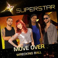Wrecking Ball (Superstar) - Single — Move over