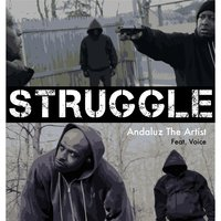 Struggle (feat. Voice) — Andaluz the Artist
