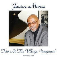 Junior Mance Trio at the Village Vanguard — Junior Mance