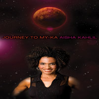 Journey to My-Ka — Aisha Kahlil