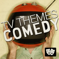 TV Themes: Comedy — Soundtrack & Theme Orchestra