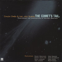 The Comet's Tail — Chuck Owen, The Jazz Surge, Mike Stern, Joe Lovano, Randy Brecker, Dave Liebman