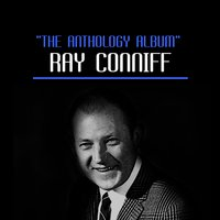 The Anthology Album — Ray Conniff