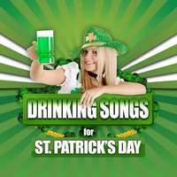 Drinking Songs for St. Patrick's Day — Kiss Me I'm Irish