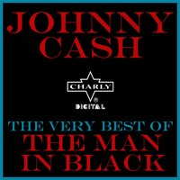 The Very Best of the Man in Black — Johnny Cash