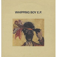 Whipping Boy EP — Whipping Boy