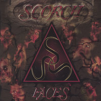Faces — Scorch