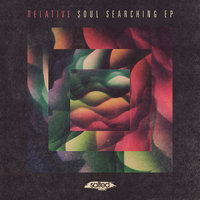 Soul Searching - EP — Relative