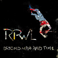 Beyond Man and Time — RPWL