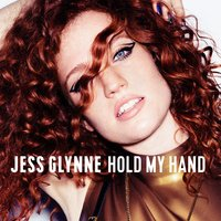 Hold My Hand — Jess Glynne