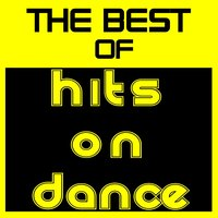 The Best of 'Hits On Dance' — сборник