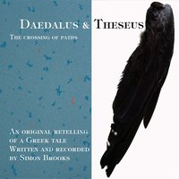 Daedalus and Theseus: A Crossing of Paths — Simon Brooks