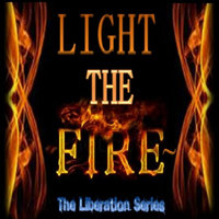 The Liberation Series - EP — Light the Fire~