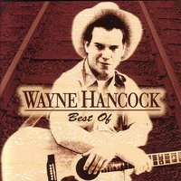 Best Of — Wayne Hancock