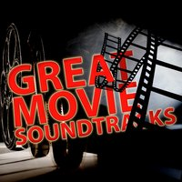 Great Movie Soundtracks — Best Movie Soundtracks