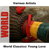 World Classics: Young Love — сборник