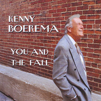 You and the Fall — Kenny Boerema