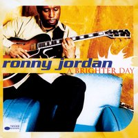 A Brighter Day — Roy Ayers, Ronny Jordan