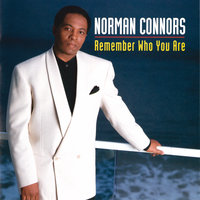 Remember Who You Are — Norman Connors