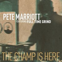 The Champ Is Here (Digi 12 — Pete Marriott