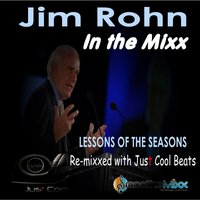 Jim Rohn's Lessons in the Mixx — Roy Smoothe, Jim Rohn & Roy Smoothe, Jim Rohn