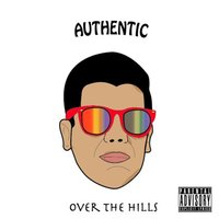Over the Hills — Authentic