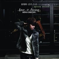 Love & Living — Hins Cheung