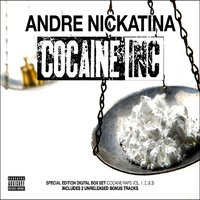 Cocaine Inc. (Cocaine Raps 1, 2, & 3) — Andre Nickatina