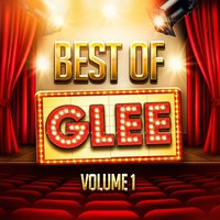 The Best of Glee, Vol. 1 (A Tribute to the TV Show's Greatest Hits) — Glee Club Ensemble
