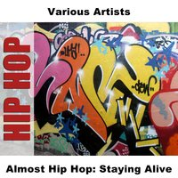 Almost Hip Hop: Staying Alive — сборник