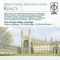 More Choral Favourites from King's — King's College Choir, Cambridge, Choir Of King's College, Cambridge