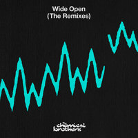 Wide Open — The Chemical Brothers