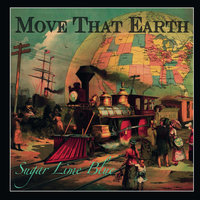 Move That Earth — Sugar Lime Blue