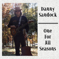 One For All Seasons — Danny Sandock
