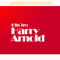 Hits by Harry Arnold — Harry Arnold
