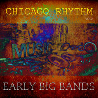 Chicago Rhythm - Early Big Bands Vol2 — Gene Krupa and His Orchestra